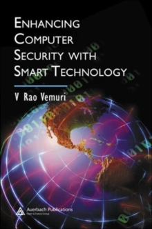 Enhancing Computer Security with Smart Technology, Hardback Book