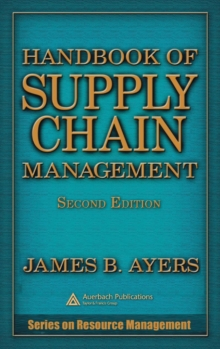 Handbook of Supply Chain Management, Hardback Book