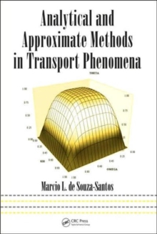 Analytical and Approximate Methods in Transport Phenomena, Hardback Book