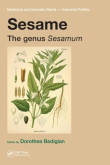 Sesame : The genus Sesamum, Hardback Book