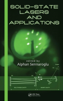 Solid-State Lasers and Applications, Hardback Book
