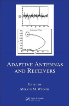 Adaptive Antennas and Receivers, Hardback Book