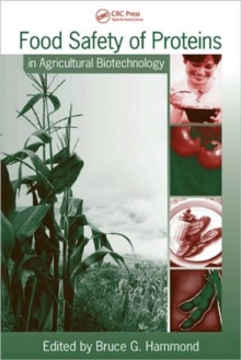 Food Safety of Proteins in Agricultural Biotechnology, Hardback Book