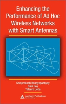 Enhancing the Performance of Ad Hoc Wireless Networks with Smart Antennas, Hardback Book