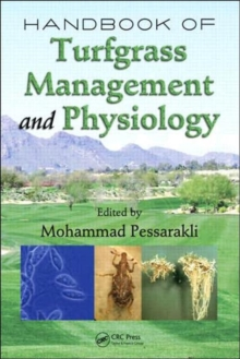 Handbook of Turfgrass Management and Physiology, Hardback Book