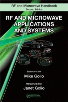 RF and Microwave Applications and Systems, Hardback Book
