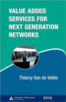 Value-Added Services for Next Generation Networks, Hardback Book