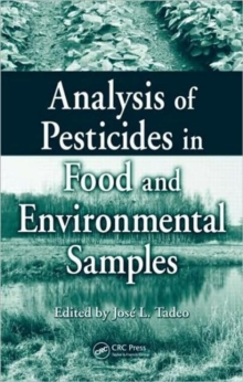 Analysis of Pesticides in Food and Environmental Samples, Hardback Book