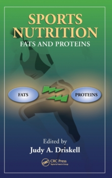Sports Nutrition : Fats and Proteins, Hardback Book