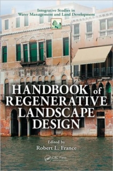 Handbook of Regenerative Landscape Design, Hardback Book