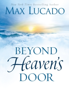 Beyond Heaven's Door, Hardback Book