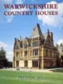 Warwickshire Country Houses, Paperback Book