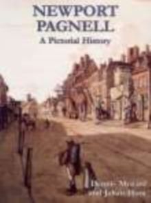 Newport Pagnell A Pictorial History, Paperback Book