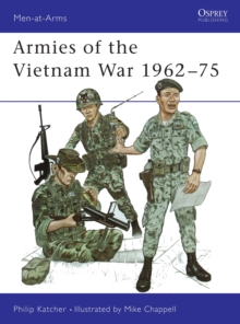 Armies of the Vietnam War, 1962-75 : Bk.1, Paperback / softback Book