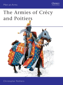 The Armies of Crecy and Poitiers, Paperback Book