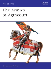 The Armies of Agincourt, Paperback Book