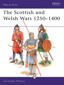 The Scottish and Welsh Wars, 1250-1400, Paperback / softback Book