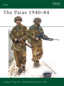 The Paras : British Airborne Forces, 1940-84, Paperback / softback Book