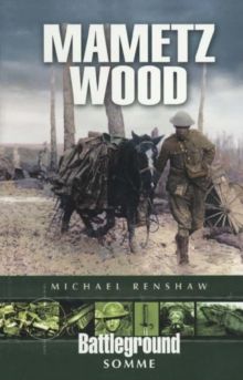 Mametz Wood : Somme, Paperback Book