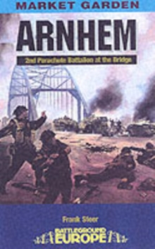 Arnhem : The Bridge, Paperback / softback Book