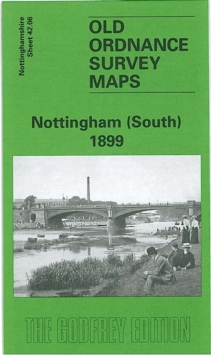 Nottingham (South) 1899 : Nottinghamshire Sheet 42.06, Sheet map, folded Book