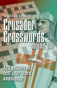 All New Daily Express Crusader Crosswords : v. 1, Paperback Book