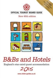B&B's and Hotels : The Official Tourist Board Guides, Paperback Book