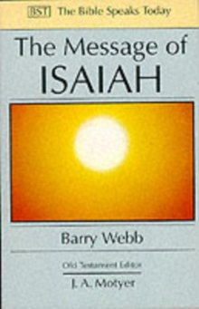 The Message of Isaiah : On Eagle's Wings, Paperback Book
