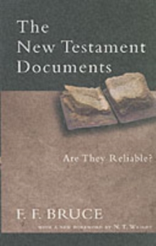 The New Testament Documents : Are They Reliable?, Paperback / softback Book