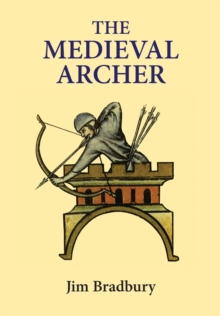 The Medieval Archer, Paperback Book