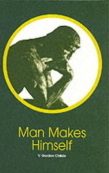Man Makes Himself, Paperback / softback Book
