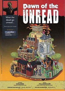 Dawn of the Unread : Sixteen Graphic Stories About a City's Literary Characters, Paperback / softback Book