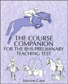 The Course Companion for the BHS Preliminary Teaching Test, Paperback Book