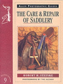 The Care and Repair of Saddlery, Paperback Book