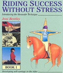 Riding Success without Stress : Bk.1, Hardback Book