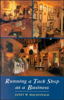 Running a Tack Shop as a Business, Paperback Book
