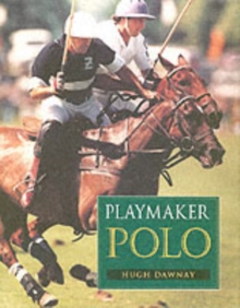 Playmaker Polo, Hardback Book