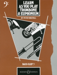 Trombone and Euphonium : (bass Clef) Tutor Book, Paperback Book