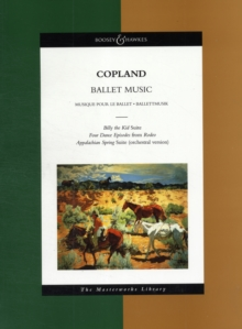 "Ballet Music : ""Billy the Kid"" Ballet Suite, Four Dance Episodes from ""Rodeo"", ""Appalachian Spring"", Sheet music Book"