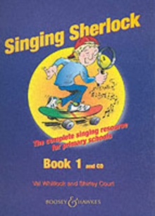 The Singing Sherlock : A Singing Resource for KS1 and KS2 v. 1, Mixed media product Book