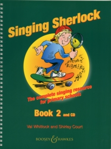 The Singing Sherlock : A Singing Resource for KS1 and KS2 v. 2, Mixed media product Book