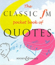 The Classic FM Pocket Book of Quotes, Paperback Book