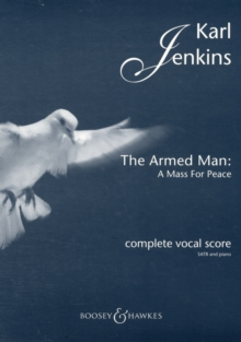 The Armed Man : A Mass for Peace, Paperback Book