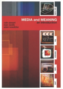 Media and Meaning: An Introduction, Paperback / softback Book