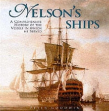 In Which He Served : A Comprehensive History of Nelson's Ships, Hardback Book