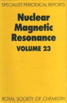 Nuclear Magnetic Resonance : Volume 23, Hardback Book