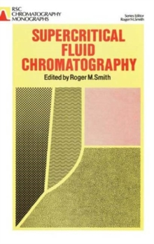 Supercritical Fluid Chromatography, Hardback Book