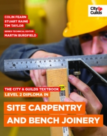 The City & Guilds Textbook: Level 2 Diploma in Site Carpentry and Bench Joinery, Paperback Book
