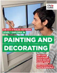 The City & Guilds Textbook: Level 1 Diploma in Painting & Decorating, Paperback Book