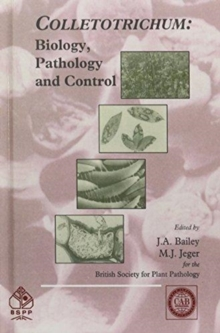 Colletotrichum : Biology, Pathology and Control, Hardback Book
